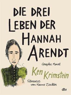 Die drei Leben der Hannah Arendt - Krimstein, Ken