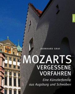 Mozarts vergessene Vorfahren - Graf, Bernhard