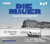 Die Mauer. Die größte Wandzeitung der Welt, 1 Audio-CD