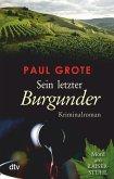 Sein letzter Burgunder / Weinkrimi Bd.9