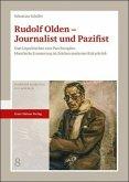 Rudolf Olden - Journalist und Pazifist