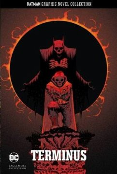 Terminus / Batman Graphic Novel Collection Bd.14 - Tomasi, Peter; Gleason, Patrick; Clarke, Andy; Giorello, Tomas