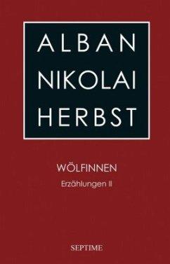 Wölfinnen - Herbst, Alban N.