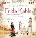 Frida Kahlo und die Farben des Lebens / Mutige Frauen zwischen Kunst und Liebe Bd.11 (1 MP3-CD)
