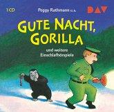 Gute Nacht, Gorilla! und weitere Einschlafhörspiele, 1 Audio-CD