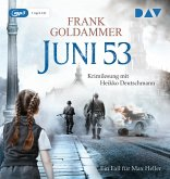 Juni 53 / Max Heller Bd.5 (1 MP3-CD)