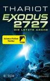 Exodus 2727 - Die letzte Arche / Exodus Bd.1 (eBook, ePUB)