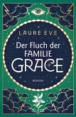 Der Fluch der Familie Grace / Familie Grace Bd.2 (eBook, ePUB)