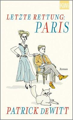 Letzte Rettung: Paris (eBook, ePUB) - Dewitt, Patrick