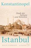 Konstantinopel - Istanbul (eBook, ePUB)