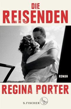 Die Reisenden (eBook, ePUB) - Porter, Regina
