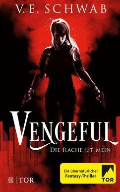 Vengeful - Die Rache ist mein / Vicious & Vengeful Bd.2 (eBook, ePUB) - Schwab, V. E.