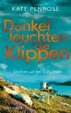 Dunkel leuchten die Klippen / Ben Kitto Bd.2 (eBook, ePUB)