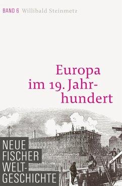 Neue Fischer Weltgeschichte. Band 6 (eBook, ePUB) - Steinmetz, Willibald
