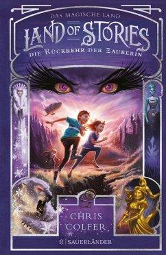 Die Rückkehr der Zauberin / Land of Stories Bd.2 (eBook, ePUB) - Colfer, Chris