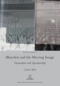 Blanchot and the Moving Image - Watt, Calum