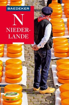 Baedeker Reiseführer Niederlande (eBook, PDF) - Grafberger, Ulrike; Borowski, Birgit; Bourmer, Achim