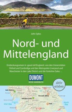 DuMont Reise-Handbuch Reiseführer Nord-und Mittelengland (eBook, PDF) - Sykes, John
