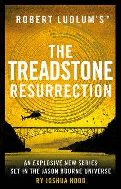 Robert Ludlum's(TM) The Treadstone Resurrection - Ludlum, Robert; Hood, Joshua