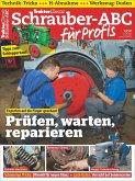 Traktor Classic Sonderheft 13: Schrauber-ABC für Profis