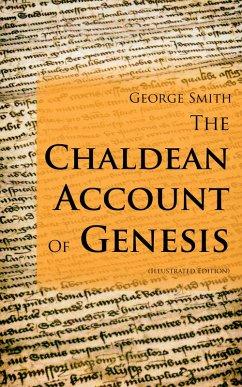 The Chaldean Account Of Genesis (Illustrated Edition) (eBook, ePUB)
