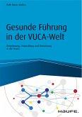 Gesunde Führung in der VUKA-Welt (eBook, PDF)