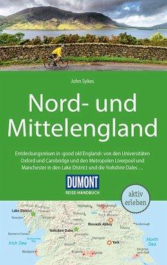 DuMont Reise-Handbuch Reiseführer Nord-und Mittelengland (eBook, ePUB) - Sykes, John