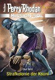 Mission SOL 5: Strafkolonie der Ksuni (eBook, ePUB)