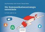 Die Kommunikationsstrategie entwickeln (eBook, PDF)