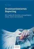 Prozessorientiertes Reporting (eBook, ePUB)