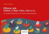 Führen mit Telefon, E-Mail, Video, Chat & Co. (eBook, PDF)
