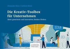 Die Kreativ-Toolbox für Unternehmen (eBook, PDF) - Brem, Stefanie; Brem, Alexander