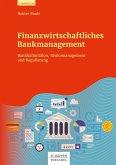 Finanzwirtschaftliches Bankmanagement (eBook, PDF)