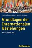 Grundlagen der Internationalen Beziehungen (eBook, ePUB)