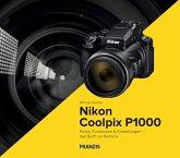 Kamerabuch Nikon Coolpix P1000 (eBook, PDF)