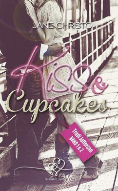 Kiss & Cupcakes (eBook, ePUB) - Christo, Jane