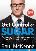 Get Control of Sugar Now! (eBook, ePUB)
