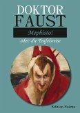 Doktor Faust: Mephisto! (eBook, ePUB)