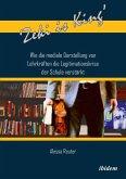 'Zeki is King': Wie die mediale Darstellung von Lehrkräften die Legitimationskrise der Schule verstärkt (eBook, ePUB)