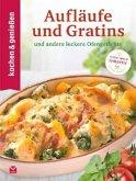 Kochen & Genießen Aufläufe und Gratins