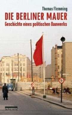 Die Berliner Mauer - Flemming, Thomas