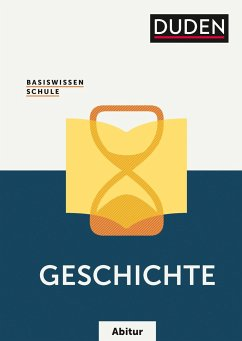 Basiswissen Schule Abitur - Geschichte - Fesser, Gerd; Fromm, Hermann; Gutjahr, Hans-Joachim; Hoßfeld, Reinhard; Huster, Sonja; Kattinger, Detlef; Langermann,