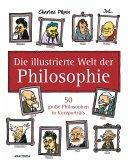 Die illustrierte Welt der Philosophie