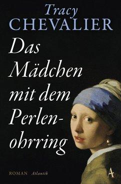 Das Mädchen mit dem Perlenohrring - Chevalier, Tracy