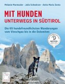 Mit Hunden unterwegs in Südtirol