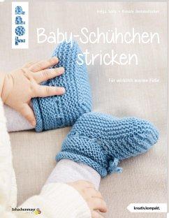 Baby-Schühchen stricken (kreativ.kompakt.) - Spitz, Helga; Demmelhuber, Renate