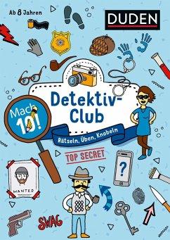 Mach 10! Detektivclub - Ab 8 Jahren