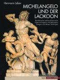 Michelangelo und der Laokoon, 2 Bde.