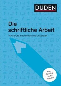 Duden Ratgeber - Die schriftliche Arbeit - Niederhauser, Jürg