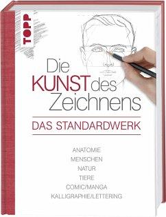 Die Kunst des Zeichnens - Das Standardwerk - frechverlag